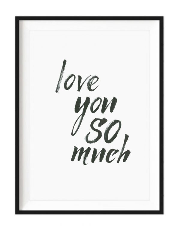 We Love You So Much a4 white framed print - Kids Cove